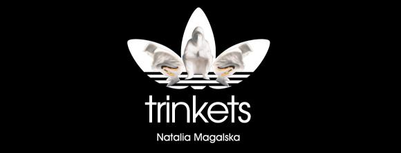 Trinkets   Natalia Magalska